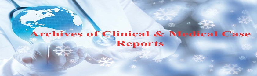 Archives of Clinical and Medical Case Reports