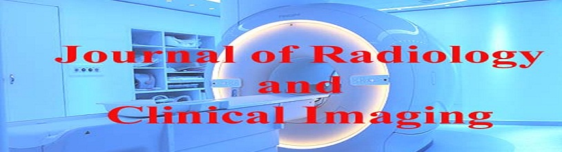 Journal of Radiology and Clinical Imaging